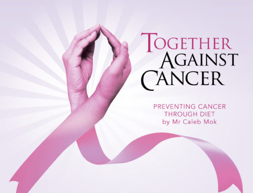 PREVENTING CANCER THROUGH DIET by Mr Caleb Mok