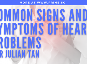 Impromptu shoot with mobile phone: Dr Julian Tan   Common Signs and Symptoms of Heart Problems